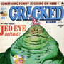 Cracked Magazine No. 199 (November, 1983 — Jabba the Hutt Cover)