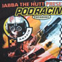 """Jabba the Hutt Presents Podracing"" T-Shirt"